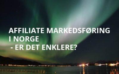 Affiliate markedsføring i Norge – er det enklere?